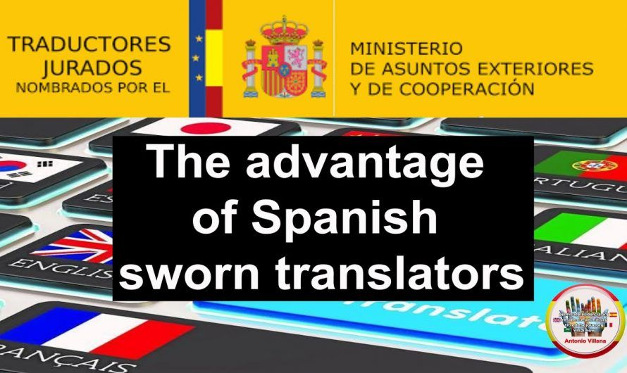The advantage of Spanish sworn translators