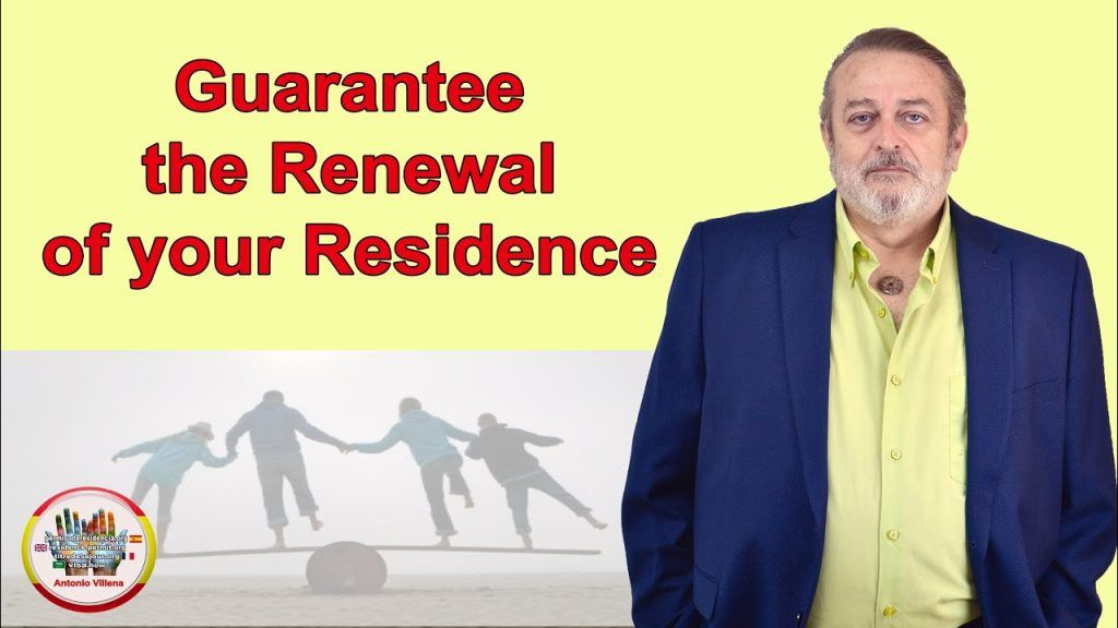 Guarantee the Renewal of your Residence