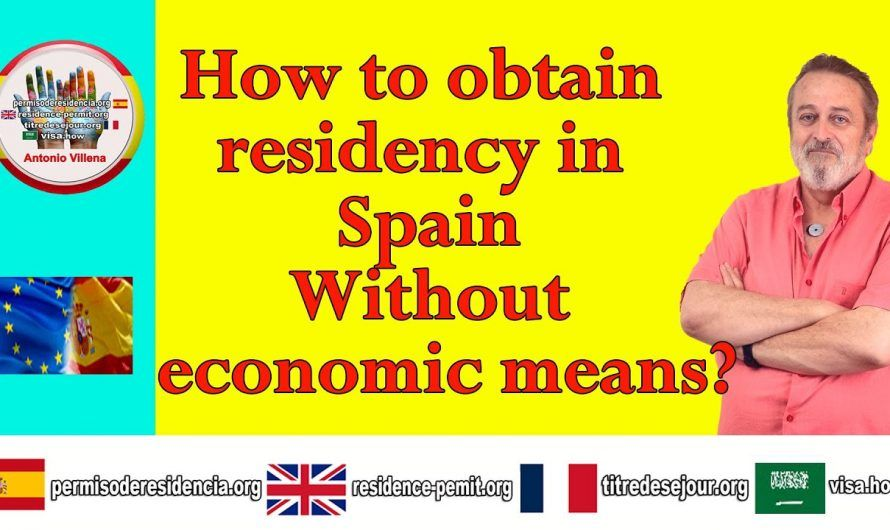 How to obtain residency in Spain without the financial means?